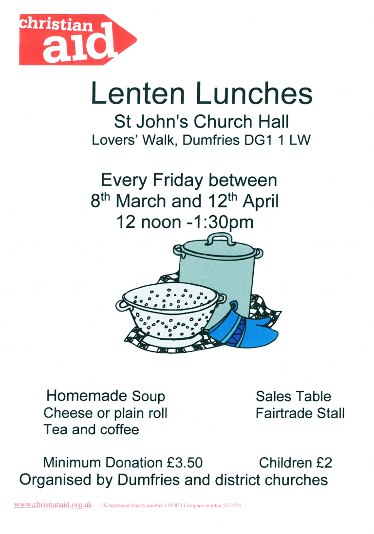 Lent Lunches for Christian Aid, Fridays at noon in the hall.