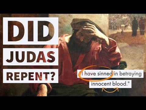 Did Judas Repent? What do Biblical Scholars Say? - YouTube