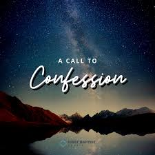 A Call to Confession - First Baptist Powell
