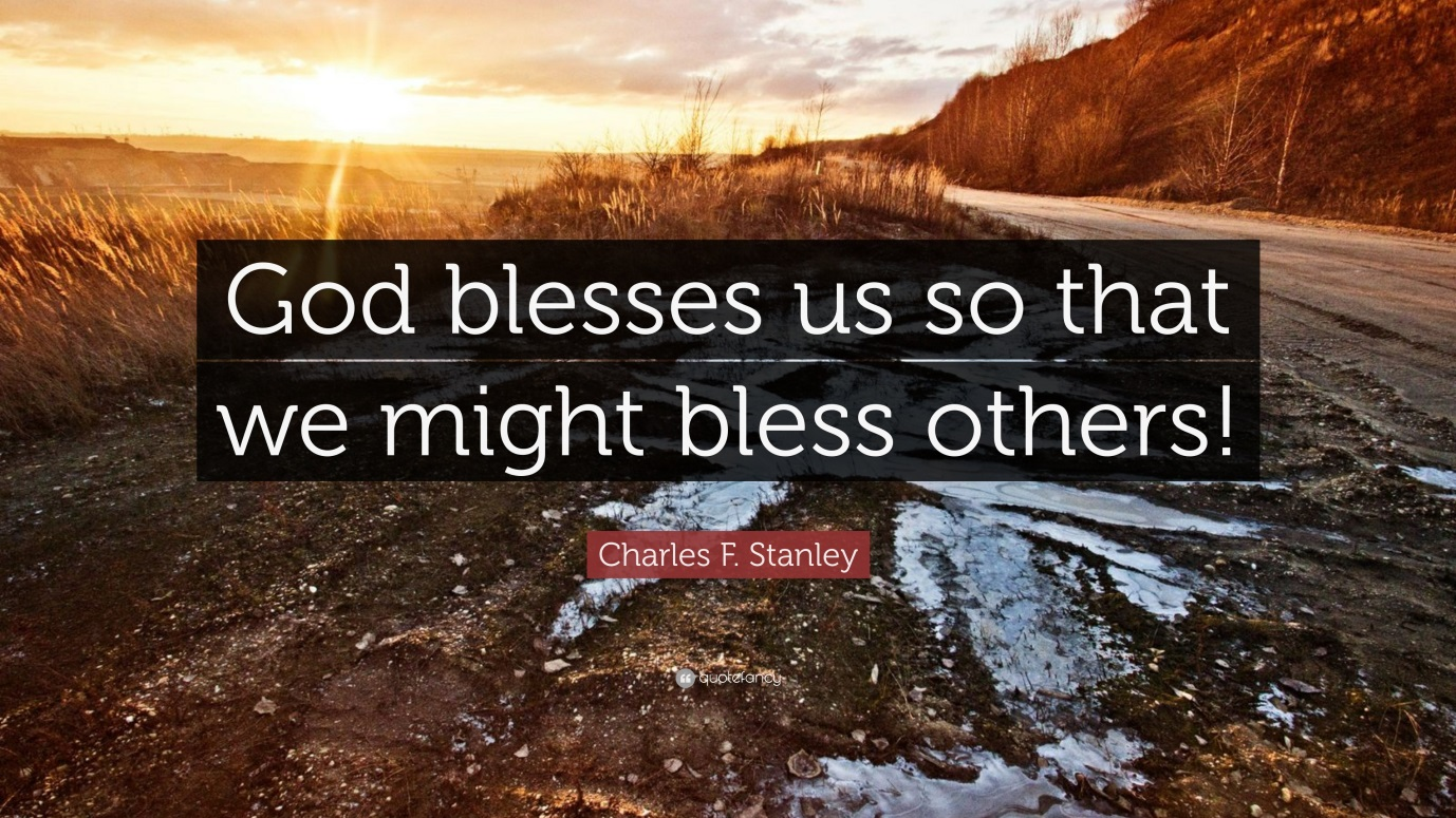 """Charles F. Stanley Quote: """"God blesses us so that we might bless ..."""