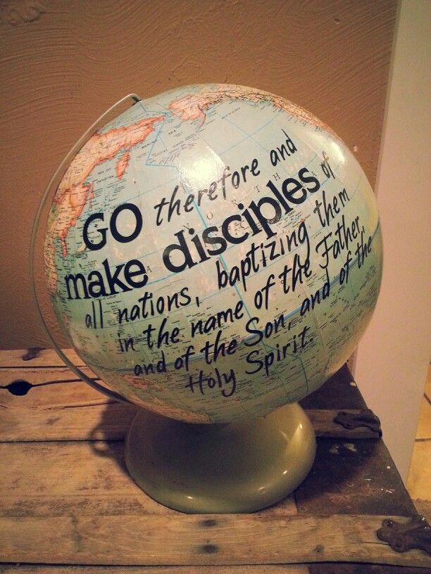 Go therefore and make disciples of all the nations, baptizing them ...