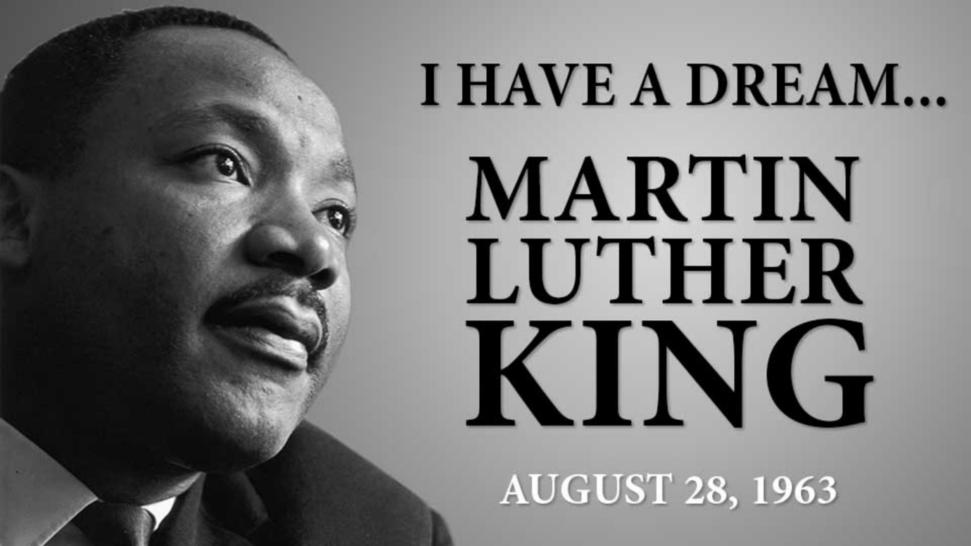 I Have A Dream - Martin Luther King -
