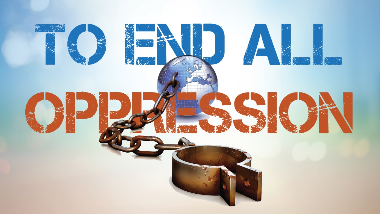 To-End-All-Oppression | Hillcity Church