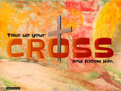 30 Take up your cross daily ideas | cross, god, luke 9