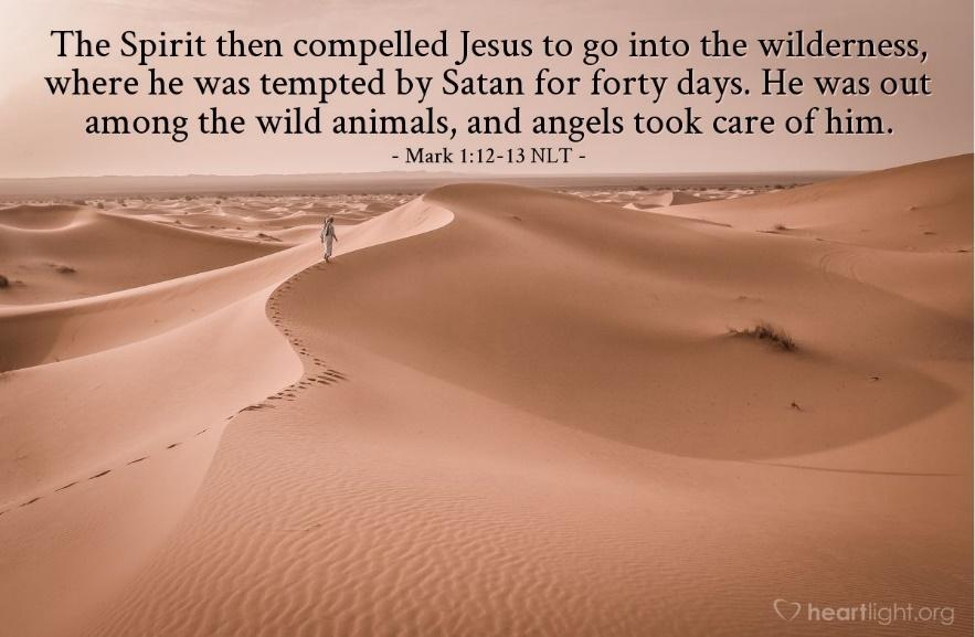 Image result for mark 1:he was in the wilderness forty days temptred by Satan