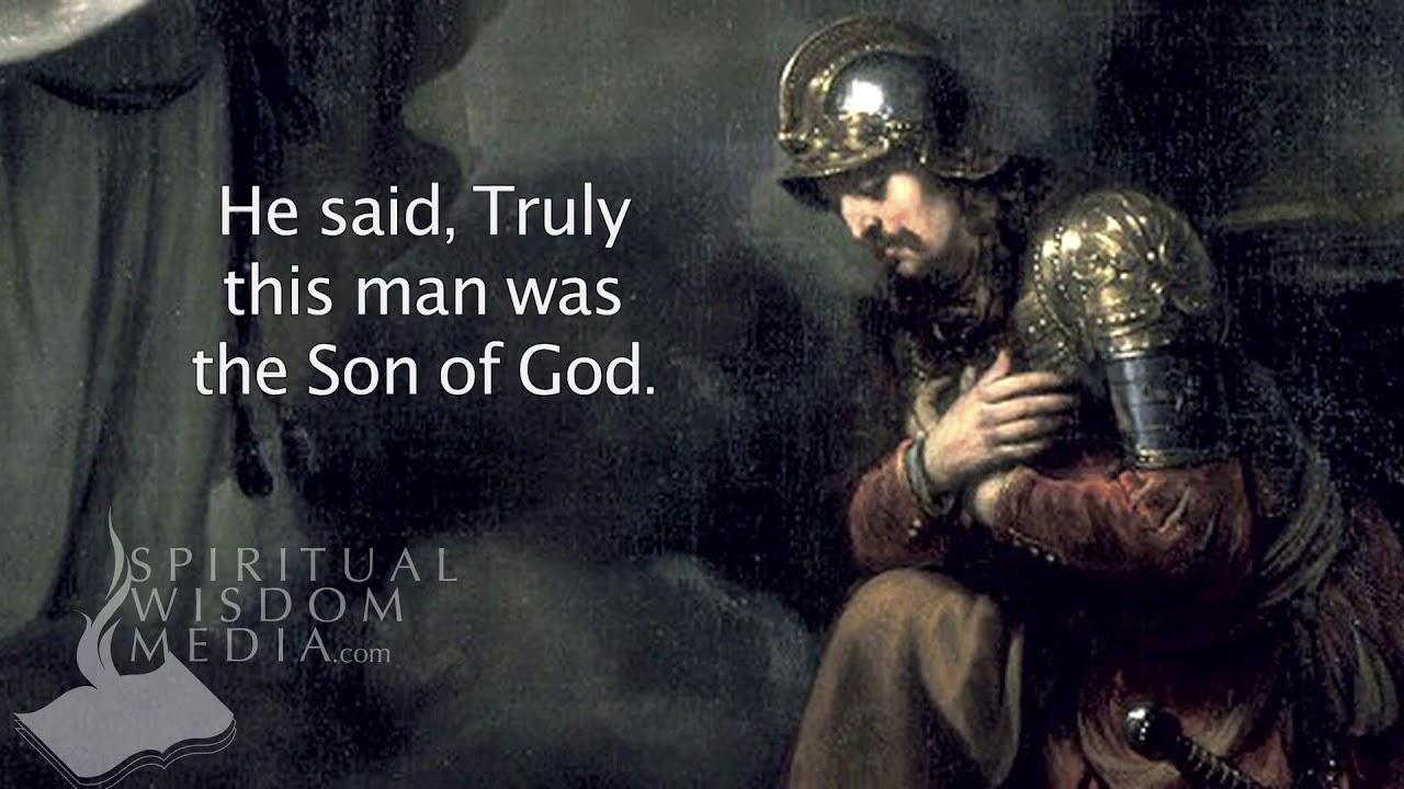 Mark 15:39 - And when the centurion, which stood over against him, saw that  - Bible Verses - YouTube