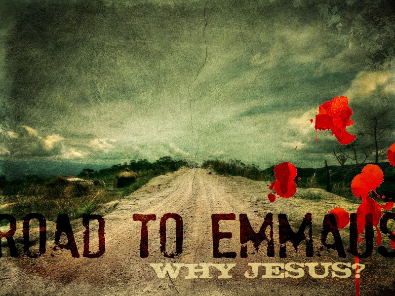 Encountering Christ On The Road To Emmaus – Luke 24:13-35 | Gregg Caruso