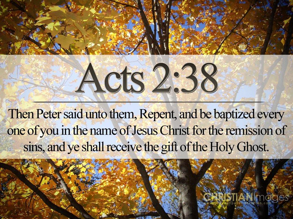 Free download Acts 238 Repent And Be Baptised Wallpaper Christian  [1024x768] for your Desktop, Mobile & Tablet | Explore 33+ Repent Wallpaper  | Repent Wallpaper,