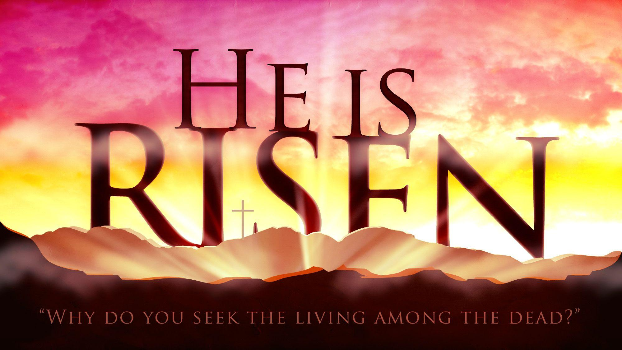 He Is Risen Wallpapers - Wallpaper Cave
