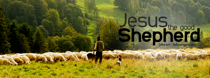 Jesus the good shepherd - Believers4ever.com | Cover pics for facebook,  Facebook timeline covers, Timeline cover photos