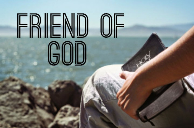 Friend of God – What does it mean? | Seasons of Refreshing