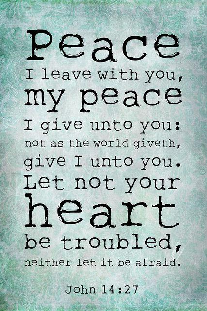 One Word 2014: Peace | Scripture quotes, Words, Peace quotes