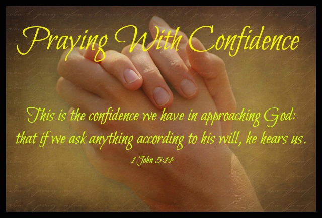 Praying With Confidence | Desire the word