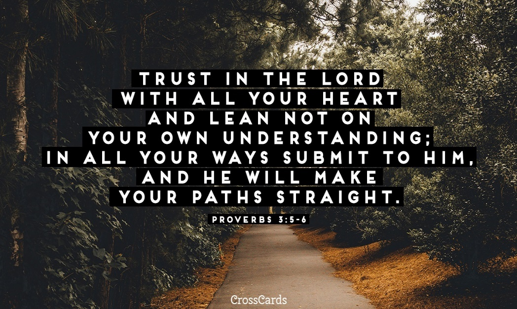 Free Proverbs 3:5-6 eCard - eMail Free Personalized Wisdom Online