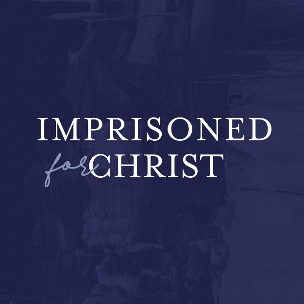 Imprisoned for Christ - The Voice of the Martyrs