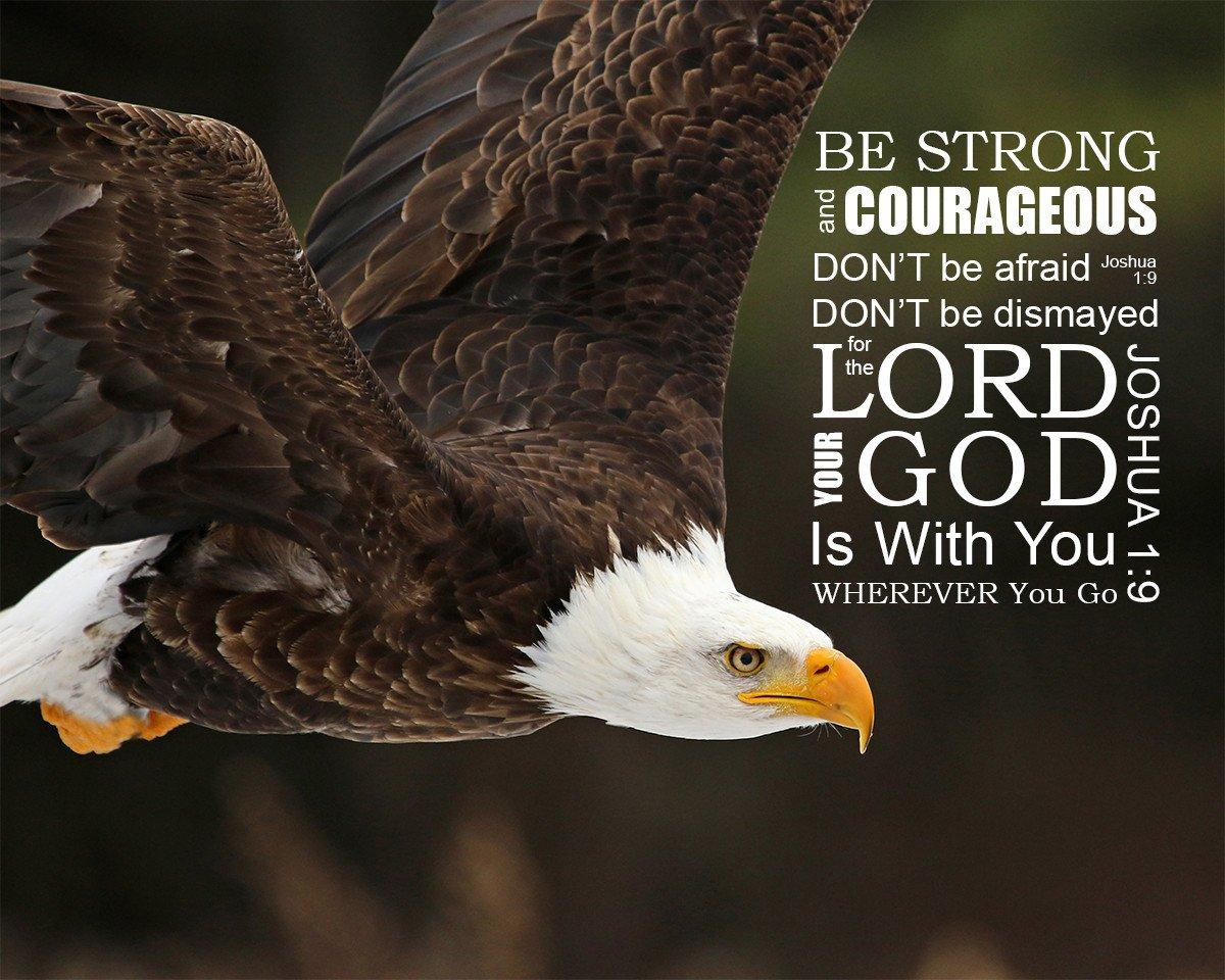 Joshua 1:9 Be Strong and Courageous - Free Bible Art Downloads - Bible  Verses To Go